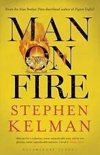 Man on Fire by Stephen Kelman (Hardback, 2015)