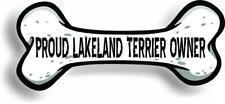 "Proud Lakeland Terrier Owner Bone Car Magnet Bumper Sticker 3""x7"""