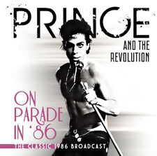 Prince and The Revolution : On Parade in '86: The Classic 1986 Broadcast CD