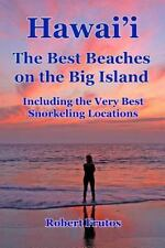 Hawai'i the Best Beaches on the Big Island : Including the Very Best...