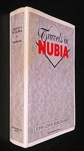 Johann Ludwig Burckhardt: Travels in Nubia. 1987. Facsimile Edition, with maps