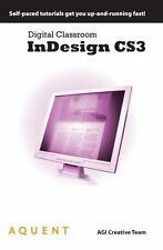 Adobe InDesign CS3 Digital Classroom