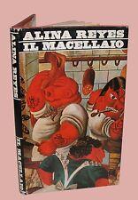 Alina Reyes IL MACELLAIO erotismo Carne attrazione Romanzo