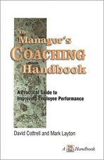 The Managers Coaching Handbook (A Walk the Walk H
