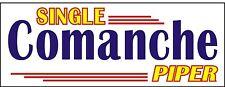A097 Single Piper Comanche Airplane banner hangar garage decor Aircraft signs
