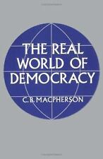 The Real World of Democracy by C.B. Macpherson