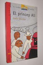 EL PRINCEP ALI - EMILI TEIXIDOR - ILUSTRADO - EN CATALAN