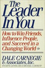 The Leader in You: How to Win Friends, Influence P