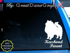 Keeshond -Mom -Dad -Parent(s) Vinyl Decal Sticker -Color Choice -High Quality