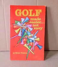 Autographed Vintage Collectible book Golf Made Easier Not Easy Bruce Fossum 1989