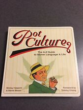 Pot Culture: The A-Z Guide to Stoner Language and Life Color Paperback 2007