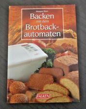 Backen mit dem Brotbackautomaten. Kochbuch