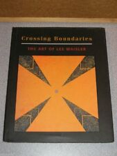 CROSSING BOUNDARIES Art of Lee Waisler 1st Ed. 2002 HC NEW by Augelina Stelmach