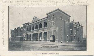 TOPEKA KS – The Auditorium – udb (pre 1908)