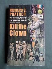 KILL THE CLOWN - RICHARD S.PRATHER - GOLD MEDAL PAPERBACK BOOK -1963