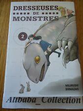 MANGA VF ** Dresseuses de monstres - Tome 2SHIMAZAKI Mujirushi    ** KOMIKKU