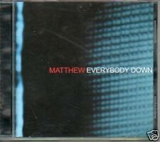 (960E) Matthew, Everybody Down - CD