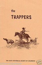 Rare-The Trappers-Brief History Of Trapping In The Rockies-Beaver Pelts-Buffalo