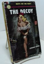 The Decoy by Edward Ronns -  Gold Medal 194 - 1951