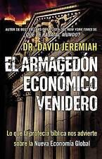 El Armagedón Económico Venidero: Las Advertencias de la Profecía Bíblica sobre l