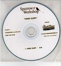 (CH843) Sparrow & The Workshop, Faded Glory - 2011 DJ CD