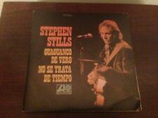 "STEPHEN STILLS SPANISH 7"" SINGLE SPAIN GUAGUANCO - CLASSIC ROCK"