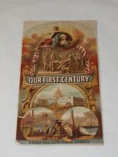 OUR FIRST CENTURY GREAT AND MEMORABLE EVENTS 1876 Lithograph Print