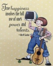 Mary Engelbreit Handmade Magnet-True Happiness Involves The Full Use Of One's