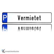 """1 hochwertiges Parkplatz-Kennzeichen   Schild mit der Prägung """"Vermietet"""""""