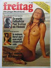 Freitag Nr 40/1975, Paul Breitner, Eleonora Giorgi, FKK Sylt, Liv Ullmann