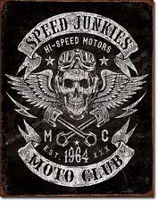 Speed Junkies Moto Club TIN SIGN metal hotrod motorcycle bar garage poster  2053