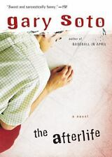 The Afterlife by Soto, Gary