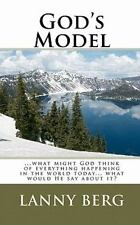 God's Model: ...what might God think of everything happening in the world
