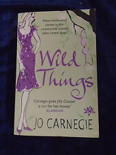 WILD THINGS by JO CARNEGIE * UK POST £3.25* PAPERBACK* UNCORRECTED PROOF* CORGI