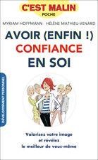 AVOIR ENFIN CONFIANCE EN SOI C'EST MALIN - H. MATHIEU VENARD ET M. HOFFMANN