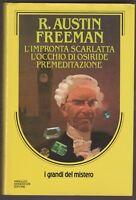R. Austin  Freeman L'impronta scarlatta L'occhio di Osiride Premeditazione 6447