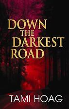 Down the Darkest Road (Center Point Platinum Mystery (Large Print))-ExLibrary