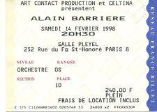 RARE / TICKET BILLET DE CONCERT - ALAIN BARRIERE : LIVE A PARIS ( FRANCE ) 1998
