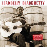 Lead Belly - Black Betty (180g Gatefold Vinyl 2LP) NEW/SEALED