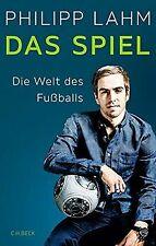 Das Spiel: Die Welt des Fußballs von Lahm, Philipp | Buch | Zustand sehr gut