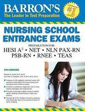 Barron's Nursing School Entrance Exams, 5th Edition: HESI A2  /  NET / NLN PAX-R