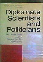 Diplomats, Scientists, and Politicians (The United States and the Nuclear Test B