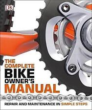 NEW The Complete Bike Owner's Manual by DK