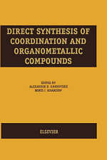 Direct Synthesis of Coordination and Organometallic Compounds by A.D. Garnovskii