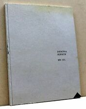 DEBORA HIRSCH BR-101 [libro, fondazione A.Olivetti, 10 aprile - 9 maggio 2008]