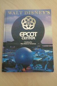 WALT DISNEY'S EPCOT CENTRE  Richard R Beard HC 128 pgs 1982 1st 'Special Ed'