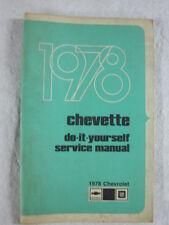 ORIGINAL SURVIVOR 1978 CHEVROLET CHEVETTE DO IT YOURSELF MANUAL