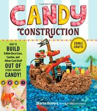 Candy Construction: How to Build Race Cars, Castle
