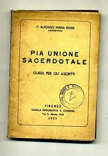 P.Alfonso Maria Rossi # PIA UNIONE SACERDOTALE # Scuola Tip.S.Caterina 1951