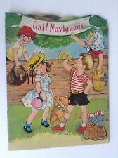 Joli 2 livres illustrés enfantina gai naviguons Ruffinelli et Le loup TBE